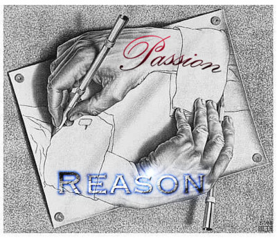 reason vs passion essay An essay or paper on essay on passion vs reason sometimes, when a man and a woman are interested in each other, they pretend to feel exactly the opposite they hide their feelings of love inside and act like they absolutely hate each other being too proud to concede their love, they leave.